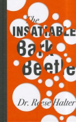 The Insatiable Bark Beetle