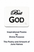But God: Inspirational Poems