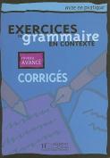 Exercices de Grammaire En Contexte, Niveau Avance [FRE]
