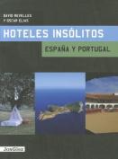 Hoteles Insolitos [Spanish]