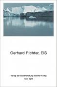 Gerhard Richter: EIS [GER]