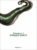 Enrique Marty: Premiere 1