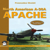 North American A-36A Apache [With Scale Plans-1/32, 1/45 & 1/72]