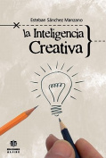 La Inteligencia Creativa [Spanish]
