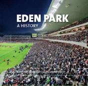 Eden Park: A History