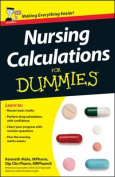 Nursing Calculations For Dummies
