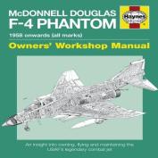 McDonnell Douglas F-4 Phantom Manual 1958 Onwards (All Marks)