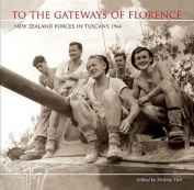 To the Gateways of Florence