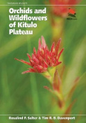 Orchids and Wildflowers of Kitulo Plateau (Princeton University Press