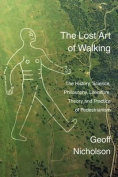 The Lost Art of Walking