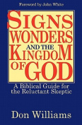 Signs, Wonders, and the Kingdom of God
