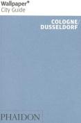 Wallpaper* City Guide Cologne/Dusseldorf'