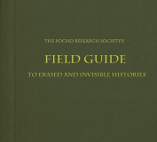 The Pocho Research Society Field Guide to L.A.