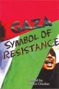 Gaza: Symbol of Resistance
