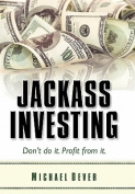 Jackass Investing
