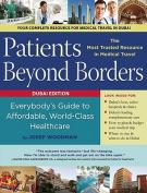 Patients Beyond Borders, Dubai Healthcare City Edition