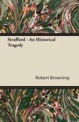 Strafford - An Historical Tragedy