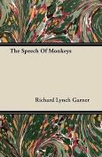The Speech of Monkeys