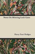 Notes on Mitering Lock Gates