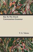 Key to the Dutch Conversation-Grammar