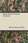 Handy-Book of Literary Curiosities