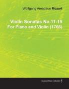 Violin Sonatas No.11-15 by Wolfgang Amadeus Mozart for Piano and Violin