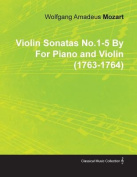 Violin Sonatas No.1-5 by Wolfgang Amadeus Mozart for Piano and Violin