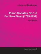 Piano Sonatas No.1-5 by Ludwig Van Beethoven for Solo Piano