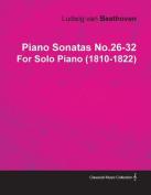 Piano Sonatas No.26-32 by Ludwig Van Beethoven for Solo Piano