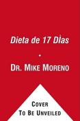 La Dieta de 17 Dias [Spanish]