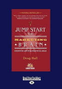 Jump Start Your Marketing Brain [Large Print]