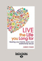 Live the Life You Long for [Large Print]
