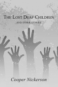 The Lost Deaf Children and Other Stories