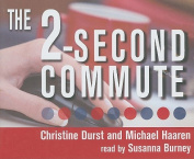 The 2-Second Commute [Audio]
