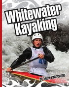 Whitewater Kayaking (Extreme Sports