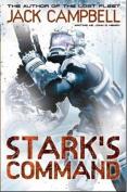Stark's Command. Jack Campbell Writing as John G. Hemry