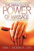 The Miraculous Power of Massage