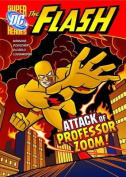 The Attack of Professor Zoom! (DC Super Heroes