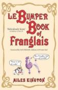 Le Bumper Book of Franglais
