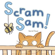 Scram Sam! [Board book]