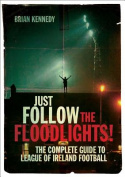 Just Follow the Floodlights!