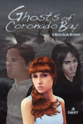 Ghosts of Coronado Bay, a Maya Blair Mystery