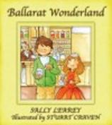 Ballarat Wonderland