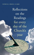 Reflections on the Readings for Every Day of the Church's Year