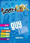 Teen Talk  - Guy Talk