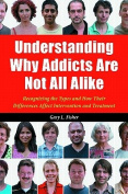 Understanding Why Addicts Are Not All Alike