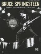 Bruce Springsteen Keyboard Songbook 1973-1980