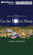 Go the F**k to Sleep [Audio]