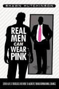 Real Men Can Wear Pink