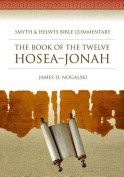 The Book of the Twelve Hosea-Jonah [With CDROM]